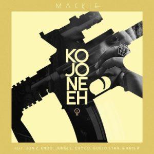 Mackie Ft. Jon Z, Endo, Jungle, Choco, Guelo Star, Kris R - Kojoneeh MP3