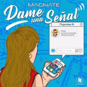 Magnate - Dame Una Señal MP3