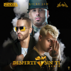 Noriel Ft. Nicky Jam, Yandel - Desperte Sin Ti Remix MP3