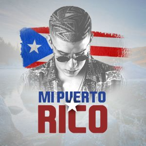 Bad Bunny - Mi Puerto Rico MP3