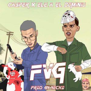 Casper Magico Ft. Ele A El Dominio - FVG MP3