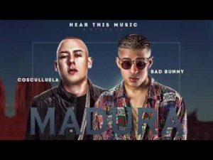 Cosculluela Ft. Bad Bunny - Madura MP3