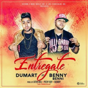 Dumart Ft. Benny Benni - Entregate MP3