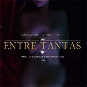Eladio Carrion Ft. Brray, Lyanno - Entre Tantas MP3