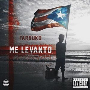 Farruko - Me Levanto MP3