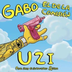 Gabo El De La Comisión - UZI MP3