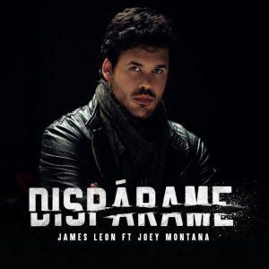 James Leon Ft. Joey Montana - Dispárame MP3