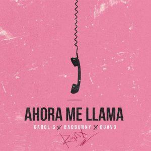 Karol G Ft. Bad Bunny, Quavo - Ahora Me Llama Remix MP3