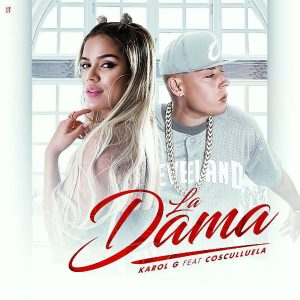 Karol G Ft. Cosculluela - La Dama MP3