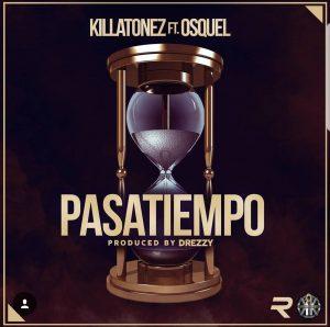Killatonez Ft. Osquel - Pasatiempo MP3