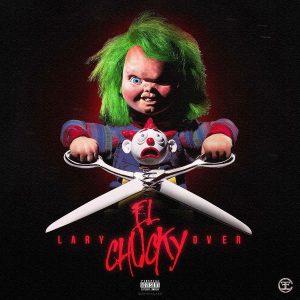 Lary Over - El Chucky MP3