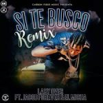 Lary Over Ft. Jacob Forever, El Micha - Si Te Busco Remix MP3