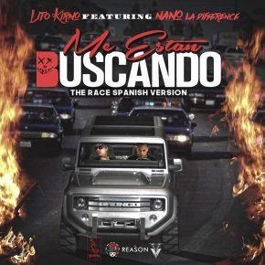 Lito Kirino Ft. Nano La Diferencia - Me Estan Buscando The Race Remix MP3