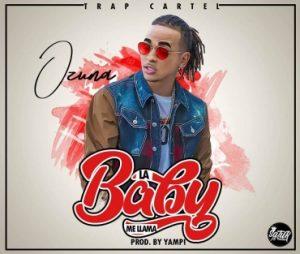 Ozuna - La Baby Me Llaman MP3