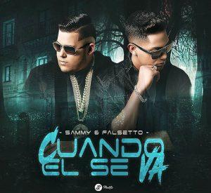 Sammy Y Falsetto - Cuando El Se Va MP3