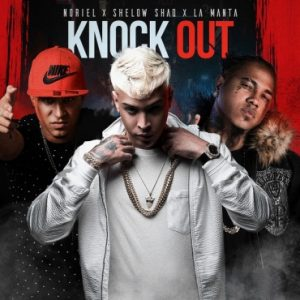 Shelow Shaq Ft. Noriel, La Manta - Knock Out mp3