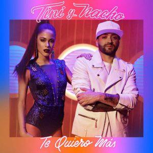 Tini Ft. Nacho - Te Quiero Más MP3