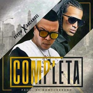 Yeyow Ft. Arcangel - Completa MP3