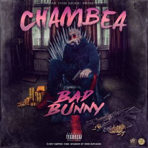 Bad Bunny - Chambea MP3