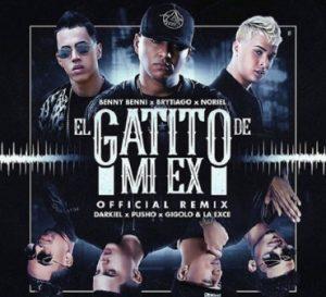 Benny Benni Ft. Brytiago, Noriel, Darkiel, Pusho, Gigolo Y La Exce, Juhn, Pacho - El Gatito De Mi Ex Remix MP3
