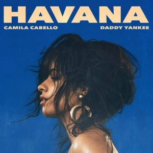 Camila Cabello Ft. Daddy Yankee - Havana Remix MP3