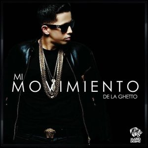 De La Ghetto - Mi Movimiento Album MP3