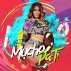 Farina - Mucho Pa Ti MP3