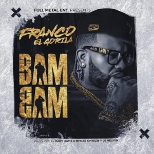 Franco El Gorila - Bam Bam MP3