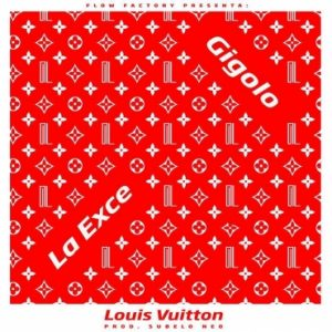 Gigolo Y La Exce - Louis Vuitton MP3