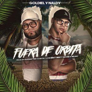 Goldiel Y Naldy - Fuera De Órbita MP3