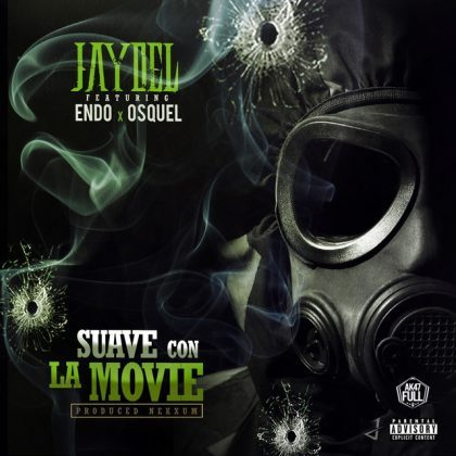 Jaydel Ft. Endo, Osquel - Suave Con La Movie MP3