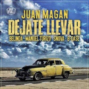 Juan Magan, Belinda, Manuel Turizo - Déjate Llevar MP3