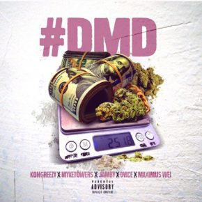 Kongreezy Ft. Jamby El Favo, Myke Towers, Dvice Y Maximus Wel - D.M.D MP3
