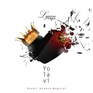 Lyan - Yo La Vi MP3