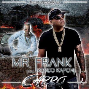 Mr. Frank Ft. Kendo Kaponi - Carro MP3