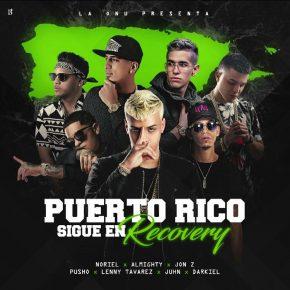 Noriel, Almighty, Jon Z, Pusho, Lenny Tavarez, Juhn y Darkiel - Puerto Rico Sigue en Recovery MP3