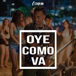 Ozuna - Oye Cómo Va MP3
