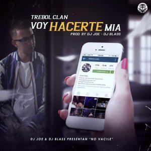 Trebol Clan - Voy Hacerte Mia MP3