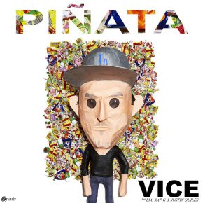 Vice Ft. Bia, Kap G Y Justin Quiles - Piñata MP3