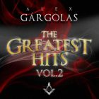 Alex Gargolas - The Greatest Hits Vol. 2 (2015) Album MP3