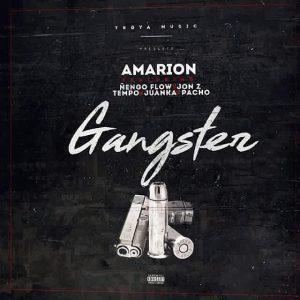 Amarion Ft. Ñengo Flow, Jon Z, Tempo, Juanka, Pacho - Gangster MP3