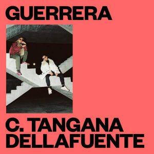C. Tangana Ft. Dellafuente - Guerrera MP3