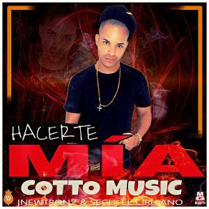 Cotto - Hacerte Mia MP3