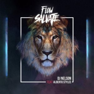 DJ Nelson Ft. Alberto Stylee - Flow Salvaje MP3