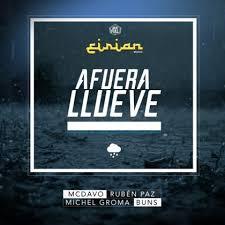 Eirian Music Ft. MC Davo, Ruben Paz, Michel Groma, Buns - Afuera Llueve MP3