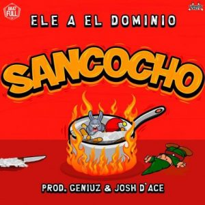 Ele A El Dominio - Sancocho MP3