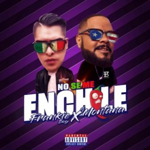 Frankie Boy - No Se Me Enchile MP3