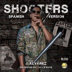 J Alvarez - Shooters (Spanish Version) MP3