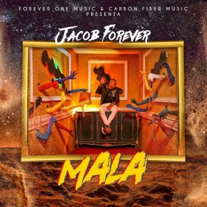 Jacob Forever - Mala MP3