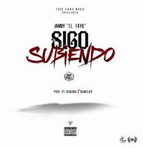Jamby El Favo - Sigo Subiendo MP3